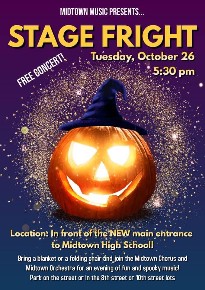 Stage Fright - A Musicial Halloween Event @ Lawn at the Main Entrance to Midtown High School